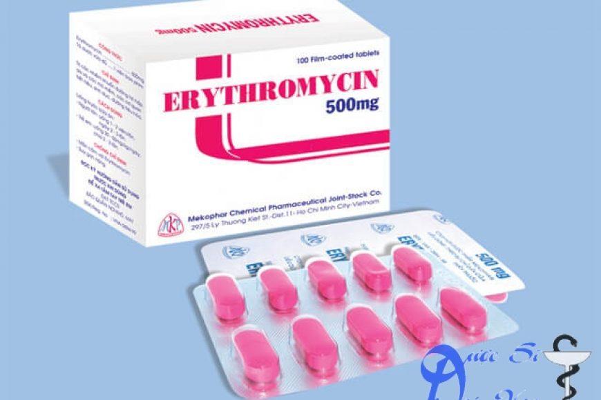 Thuốc erythromycin giá bao nhiêu? có tác dụng gì? có tốt hay không?